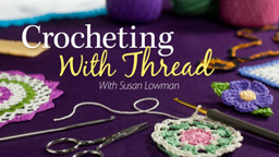 Crocheting With Thread Class smaller