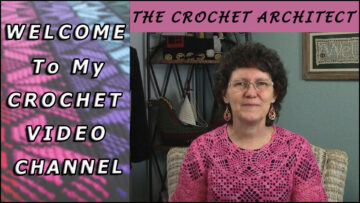 Welcome to My Crochet Video Channel
