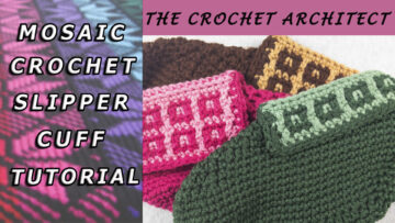 Mosaic Crochet Slipper Cuff