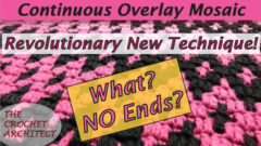 Continuous Overlay Mosaic Crochet video